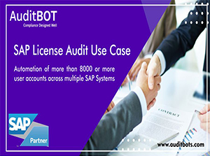 SAP License Audit Use Case : Auditbots Tool for License Auditing